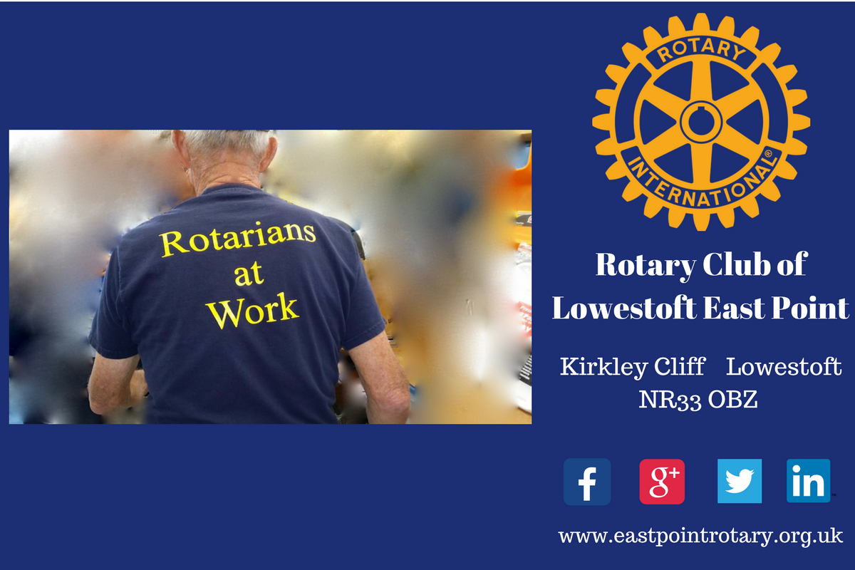 Rotary Club of Lowestoft East Point - What we do  - Rotary