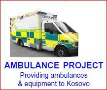 KOSOVO AMBULANCE PROJECT - Handed over to the people of Kosovo