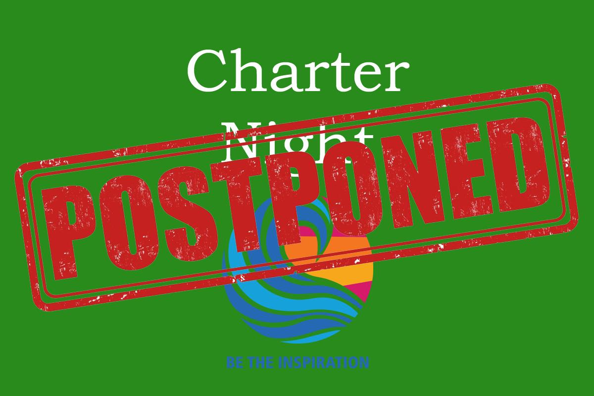 Charter Night is Postponed