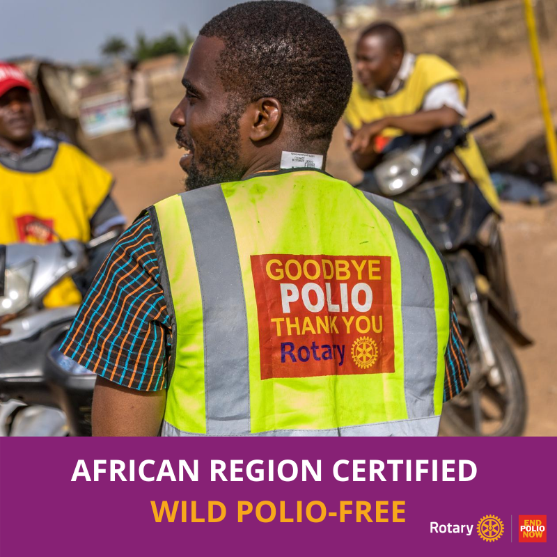 Rotary congratulates African region on becoming wild poliovirus-free -
