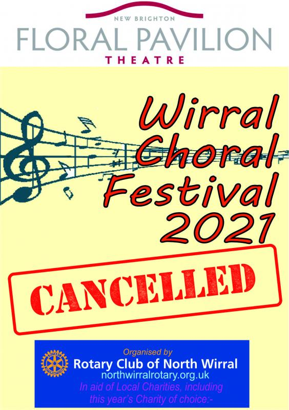 Choral Festival 2021 Cancelled