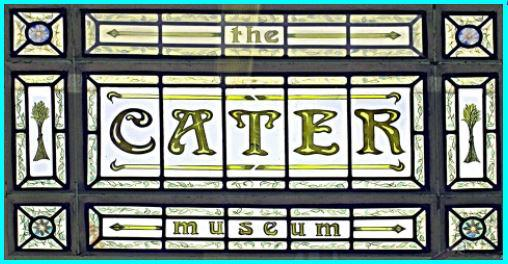 Cater Museum – A credit to the town - Brilliant work by the Cater Museum
