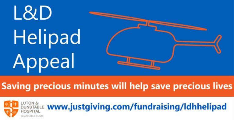 Luton & Dunstable Hospital Helipad Appeal -