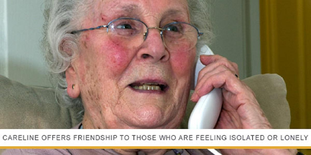Careline offers friendship to those who are feeling isolated or lonely