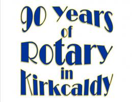 90 Years of Rotary in Kirkcaldy