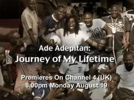 Ade Adepitan: Journey of My Lifetime Premieres On Channel 4 (UK) Aug 19