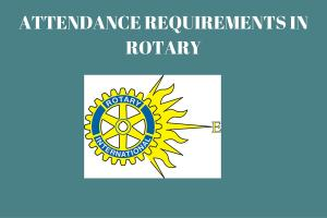 Attendance Requirements in Rotary