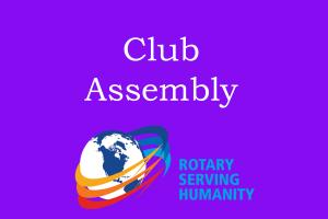 Lunchtime Meeting - 12.45pm - Club Assembly with ADG Mike Lade