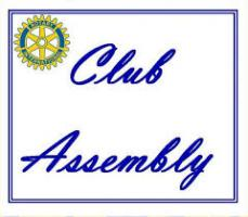 Cheque Presentation to Youth Adventure Trust at 6.15pm, Club Assembly at 6.30pm