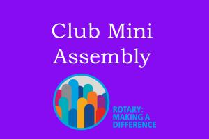 Lunchtime Meeting - 12.45pm - Club Mini Assembly