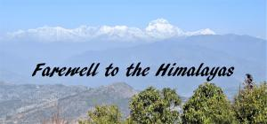 Farewell to the Himalayas