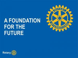 Lunchtime Meeting - 12.45pm - Rotary Foundation Information Session