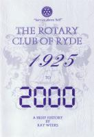 Ryde Rotary Club A Brief Club History 1925 to 2000