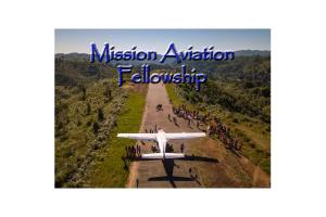 CLUB MEETING - M.A.F (MISSION AVIATION FELLOWSHIP) - FLYING FOR LIFE.