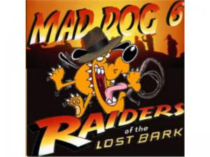 Mad Dog 6 - Raiders of the  Lost Bark