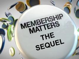 Membership Matters - The Sequel