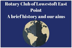 The Rotary Club of Lowestoft East Point