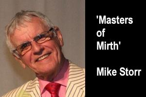 Video Speaker 16th October - Mike Storr 'Masters of Mirth'