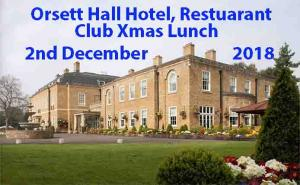 Club Christmas Lunch Orsett Hall 12:30 for 1pm