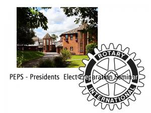 PEPS - Presidents  Elect Preparation Seminar - Beaufort Park Hotel, Mold