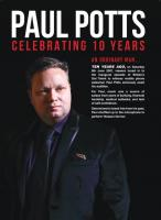 Paul Potts:  Celebrating 10 Years