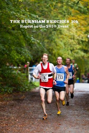 The Burnham Beeches 10k - Report on the 2010 Event