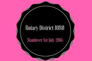 Rotary District 1080 Handover 1st July 2016