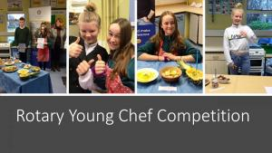 Rotary Club of Buxton Young Chef Competition - 2019 Local Heat