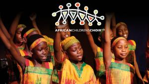 African Children's Choir.