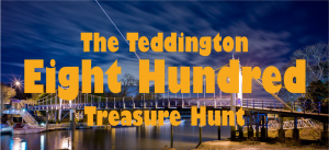 Teddington 800 Treasure Hunt