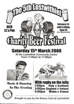 5th Lostwithiel Charity Beer Festival Saturday 15th March 2008 (one of Cornwall's best little beer festivals)