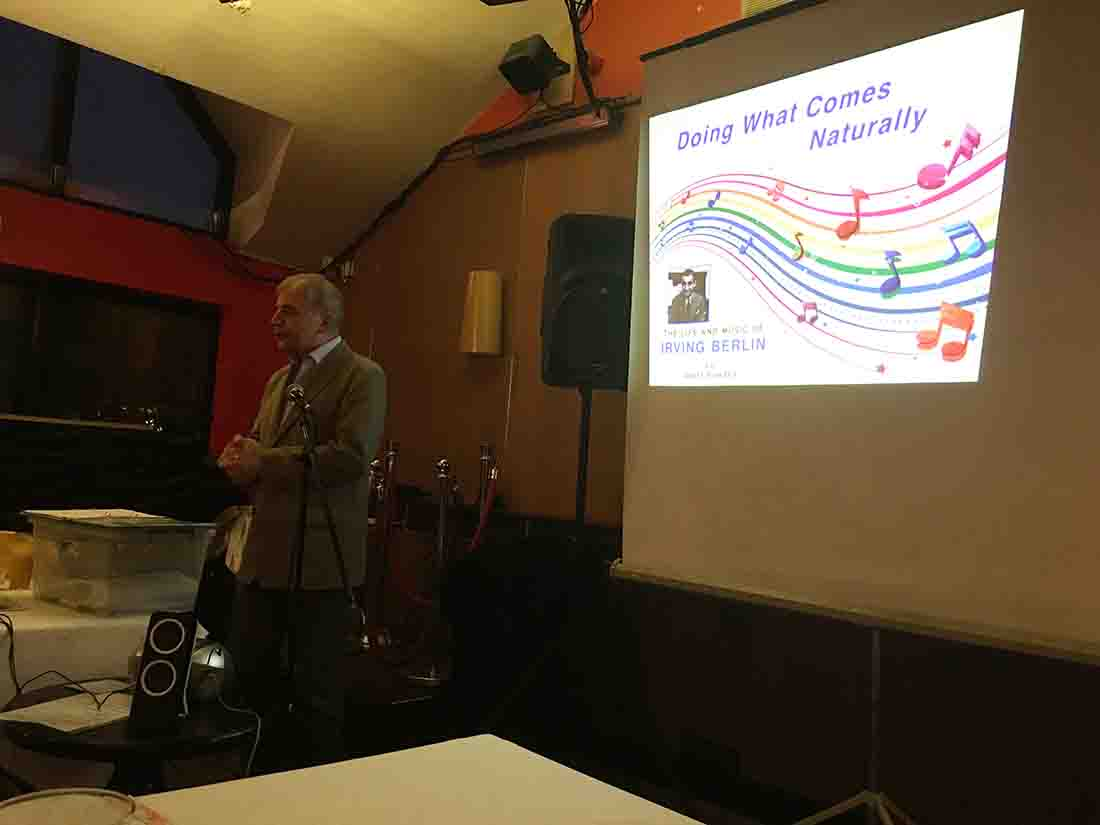 Speaker meeting (EVENING 6:30 for 7pm) in the Mandarin Palace Hornchurch, Mr Geoff Bowden Subject: Doin' What Comes Natur'lly: the life and music of Irving Berlin - IMG 3135(1)