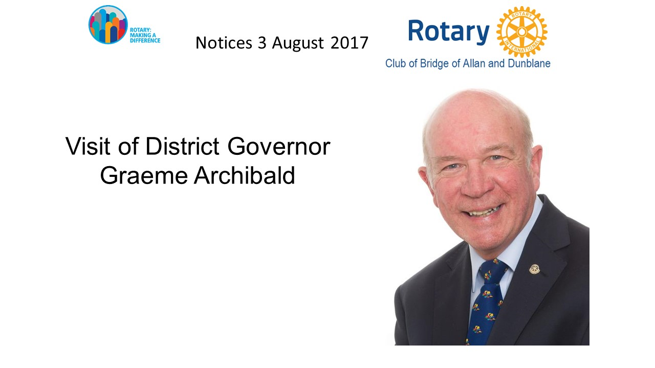Visit of District Governor - Graeme Archibald 3 August 2017 - Slide1(9)