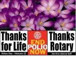 Rotary campaign to eradicate Polio - we are this close. -  We take the